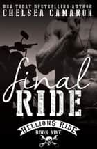 Final Ride ebook by Chelsea Camaron