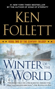 Winter of the World - Book Two of the Century Trilogy ebook by Ken Follett