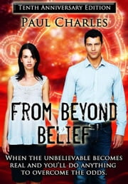 From Beyond Belief ebook by Paul Charles
