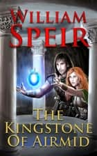 The Kingstone of Airmid ebook by William Speir