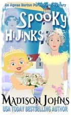 Spooky Hijinks ebook by Madison Johns