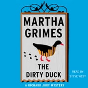 The Dirty Duck audiobook by Martha Grimes