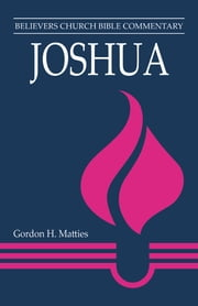 Joshua ebook by Gordon H Matties
