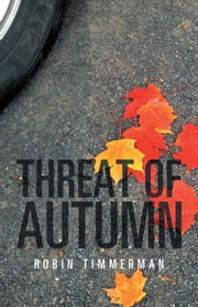 Threat of Autumn ebook by Robin Timmerman