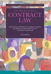Contract Law - Ius Commune Casebooks for the Common Law of Europe ebook by Hugh Beale,Jacobien Rutgers,Denis Tallon,Stefan Vogenauer,Bénédicte Fauvarque-Cosson