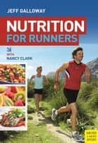 Nutrition for Runners ebook by Jeff Galloway