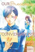 Our Precious Conversations - Volume 2 ebook by Robico