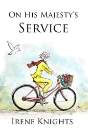 On His Majesty's Service ebook by Irene Knights
