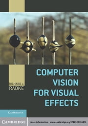 Computer Vision for Visual Effects ebook by Kobo.Web.Store.Products.Fields.ContributorFieldViewModel