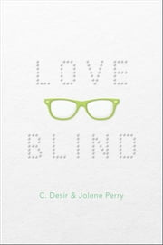 Love Blind ebook by C. Desir,Jolene Perry