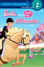 I Can Be a Horse Rider (Barbie) ebook by Mary Man-Kong,Jiyoung An