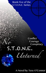 No S.T.O.N.E. Unturned ebook by Tess O'Connor