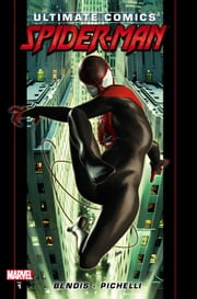 Ultimate Comics Spider-Man by Brian Michael Bendis Vol. 1 ebook by Brian Michael Bendis,Sara Pichelli