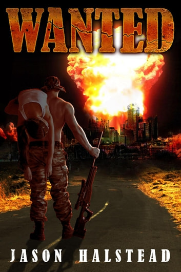 Wanted - Wanted, #1 ebook by Jason Halstead