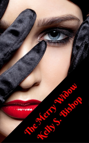 The Merry Widow ebook by Kelly S. Bishop