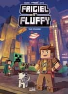 Frigiel et Fluffy T02 - Tous populaires ebook by Jean-Christophe Derrien, Minte