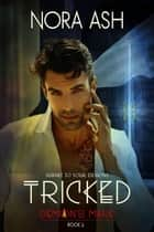 Tricked - Demon's Mark, #2 ebook by Nora Ash