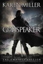 The Godspeaker Trilogy ebook by Karen Miller