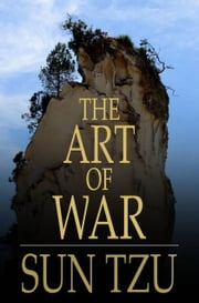 The Art of War - The Oldest Military Treatise in the World ebook by Sun Tzu,Lionel Giles