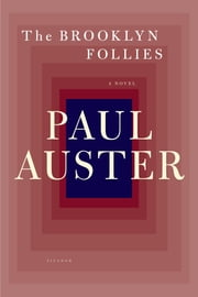The Brooklyn Follies - A Novel ebook by Paul Auster