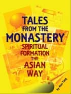 Tales from the Monastery ebook by Alex Tang