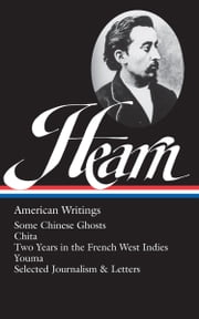 LAFCADIO+HEARN:AMERICAN+WRITINGS+