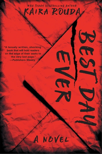 Best Day Ever - A Psychological Thriller ebook by Kaira Rouda