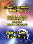 Splinter Universe Presents - Splinter Universe Presents, #1 ebook by