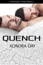 Quench ebook by Xondra Day