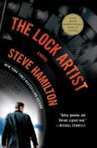 The Lock Artist ebook by Steve Hamilton
