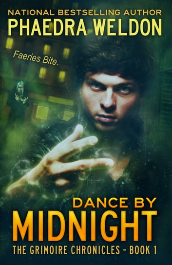 Dance By Midnight ebook by Phaedra Weldon