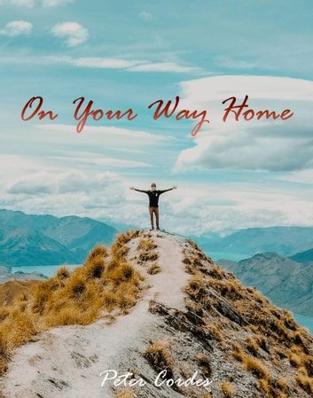 On Your Way Home ebook by Peter Cordes