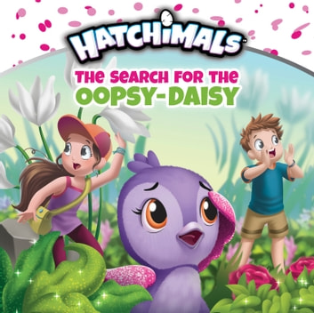 The Search for the Oopsy-Daisy ebook by Mickie Matheis