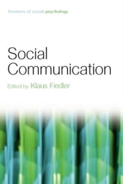 Social Communication ebook by Klaus Fiedler