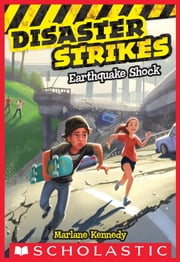 Disaster Strikes #1: Earthquake Shock ebook by Marlane Kennedy