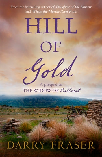 Hill Of Gold - Free Prequel ebook by Darry Fraser