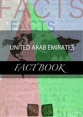 United Arab Emirates Fact Book ebook by kartindo.com