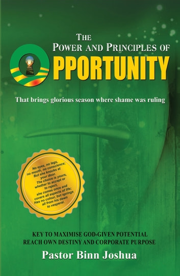 The Power And Principles Of Opportunity eBook by Pastor Binn Joshua
