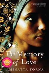The Memory of Love ebook by Aminatta Forna
