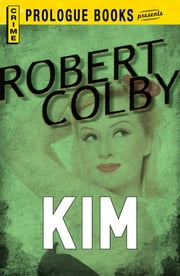Kim ebook by Robert Colby