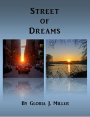 Street of Dreams ebook by Gloria J. Miller