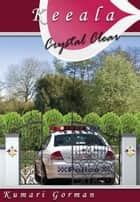 Crystal Clear ebook by Kumari Gorman
