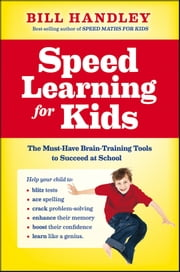 Speed Learning for Kids ebook by Bill Handley