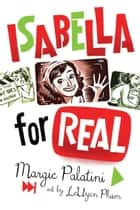 Isabella for Real ebook by Margie Palatini, LeUyen Pham