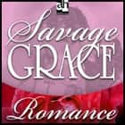 Savage Grace audiobook by Cassie Edwards