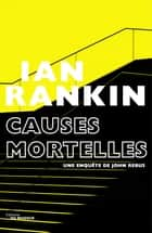 Causes mortelles ebook by Ian Rankin