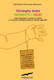 Imperfetti e felici ebook by Kobo.Web.Store.Products.Fields.ContributorFieldViewModel