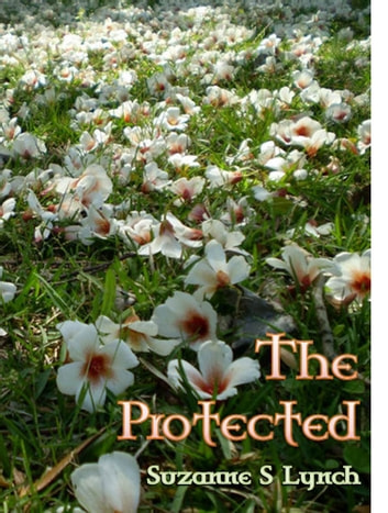 The Protected ebook by Suzanne S Lynch