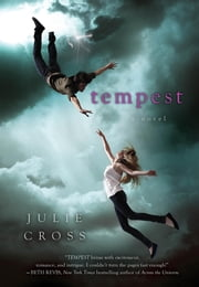 Tempest - A Novel ebook by Julie Cross
