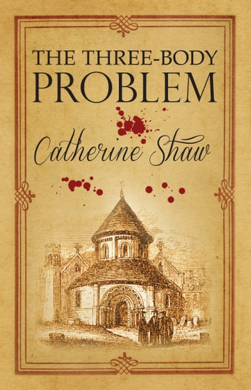 The Three-Body Problem ebook by Catherine Shaw